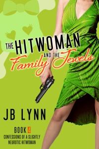 JBLynn_TheHitwomanandtheFamilyJewels-1